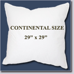 "Continental Size Pillow--29"" x 29"""